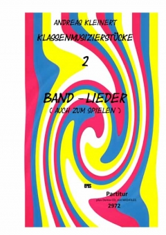 Band-Lieder (Klassenmusizieren)