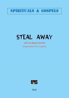 Steal Away (gemischter Chor)