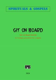Git On Board (gemischter Chor)
