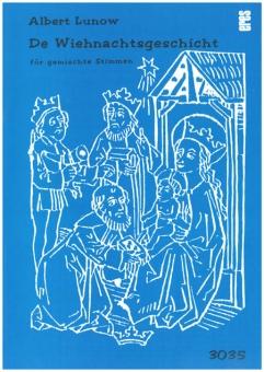 De Wiehnachtsgeschicht (gemischter Chor)