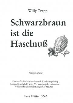 Schwarzbraun ist die Haselnuss (Männerchor/Klavierpartitur)