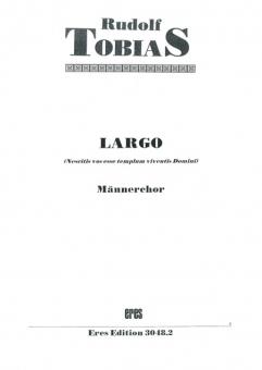 Largo  (Männerchor, lat. Text)