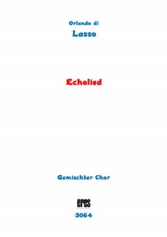 Echolied (gemischter Chor)