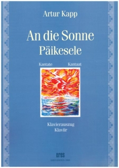 An die Sonne (tenor, mixed and men´s choir)