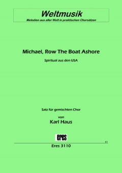 Michael, Row The Boat Ashore (gem.Chor)