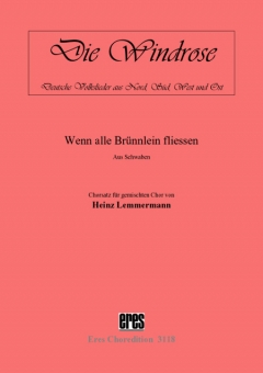 Wenn alle Brünnlein fließen (gem.Chor)