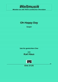 Oh Happy Day (gemischter Chor)