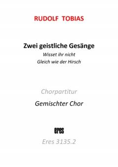 Zwei geistliche Gesänge (Chorpartitur)