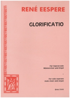 Glorificatio (Männerchor/Klavierpartitur)