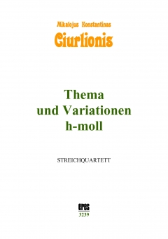 Theme and variations h-minor (string quartett)
