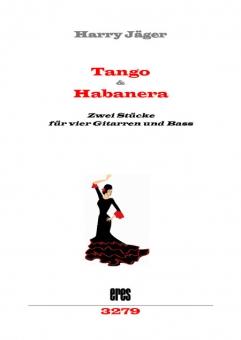 Tango & Habanera (4 Gitarren und Bass) DOWNLOAD