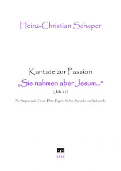 Sie nahmen aber Jesum (Kantate zur Passion)