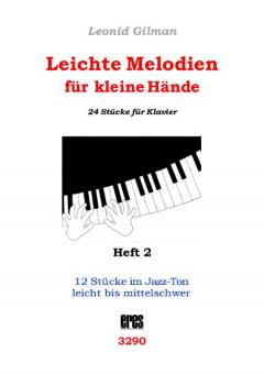 Leichte Melodien für kleine Hände Heft 2