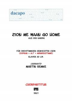 Zion me waan go home (gemischter Chor 3st)