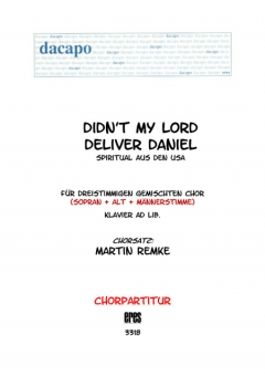 Didn´t My Lord Deliver Daniel (gemischter Chor 3st)