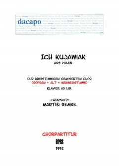 Ich Kujawiak (gemischter Chor 3st)