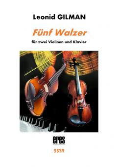 Five Waltzes (2 violins & piano) DOWNLOAD