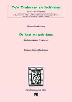 Du hest mi weh daan (Frauenchor 3st)