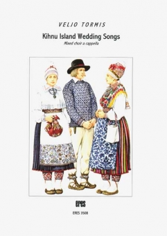 Kihnu Island Wedding Songs (gemischter Chor)