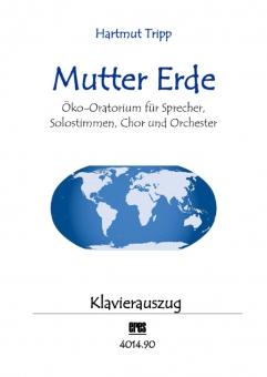 Mutter Erde (Öko-Oratorium / Klavierauszug)