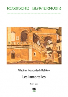 Les Immortelles (Klavier-DOWNLOAD)