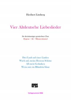 Vier Altdeutsche Liebeslieder (gem. Chor 3st)