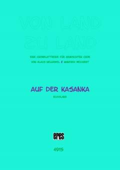 Auf der Kasanka (gemischter Chor)