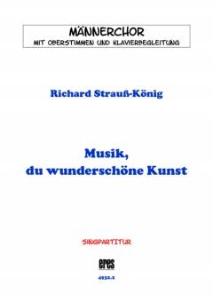 Musik, du wunderschöne Kunst (Männerchor / Chorpartitur)