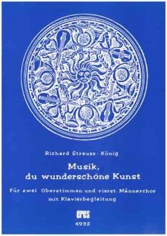 Musik, du wunderschöne Kunst (Männerchor mit Oberst.)