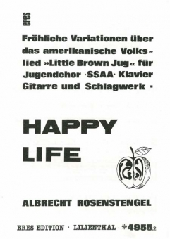 Happy Life (Frauenchor / Chorpartitur)