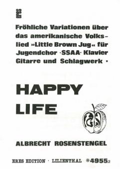 Happy Life (Frauenchor / Chorpartitur)