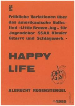 Happy Life (Frauenchor / Klavierpartitur)