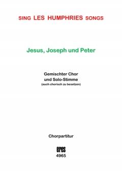 Jesus, Joseph und Peter (gemischter Chor)