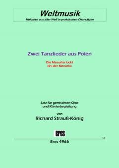 Zwei Tanzlieder aus Polen (gemischter Chor)