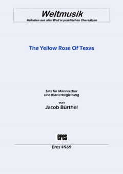 The Yellow  Rose Of Texas (Männerchor) 111