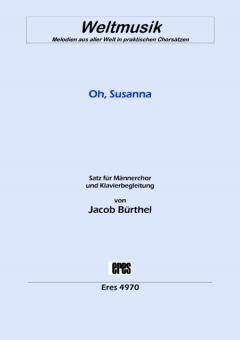 Oh, Susanna (Männerchor)