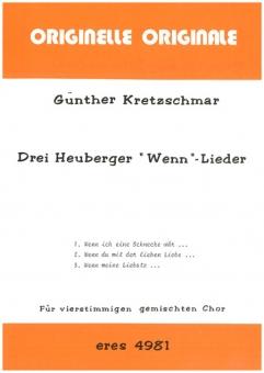 """Drei Heuberger """"Wenn""""- Lieder (gemischter Chor)"""