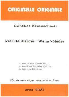 "Drei Heuberger ""Wenn""- Lieder (gem.Chor) 111"