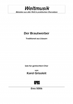 Der Brautwerber (mixed choir)
