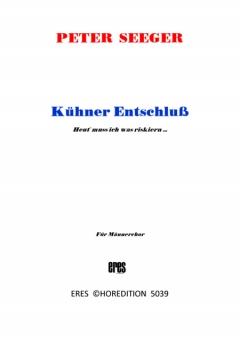 Kühner Entschluss (Männerchor)