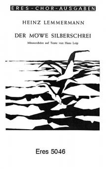 Der Möwe Silberschrei (Männerchor)