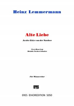 Alte Liebe (Männerchor 3st)