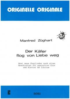 Der Käfer flog von Liebe weg (gemischter Chor, Klavier)