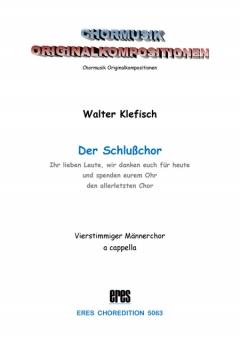 Der Schlusschor (Männerchor)