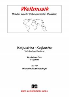 Katjuschka (gemischter Chor)