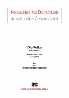 Die Polka (gemischter Chor)
