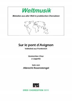 Sur le pont d'Avignon (gemischter Chor)
