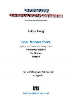 Drei Trakl-Chöre (Männerchor)