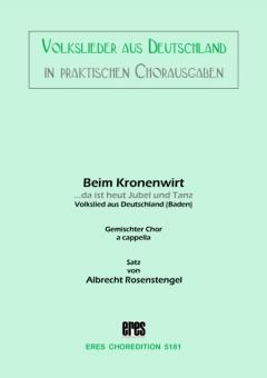 Beim Kronenwirt (gem. Chor)
