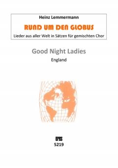 Good Night, Ladies (gemischter Chor)
